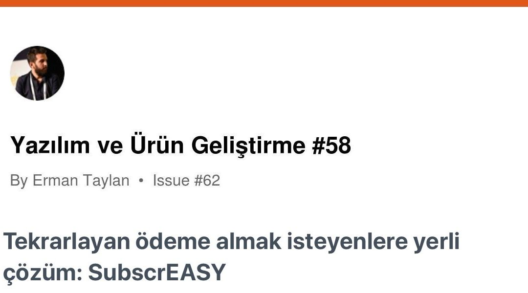 """subscrEASY Erman Taylan'ın Yazılım ve Ürün Geliştirme"""" bültenine çıktı"""